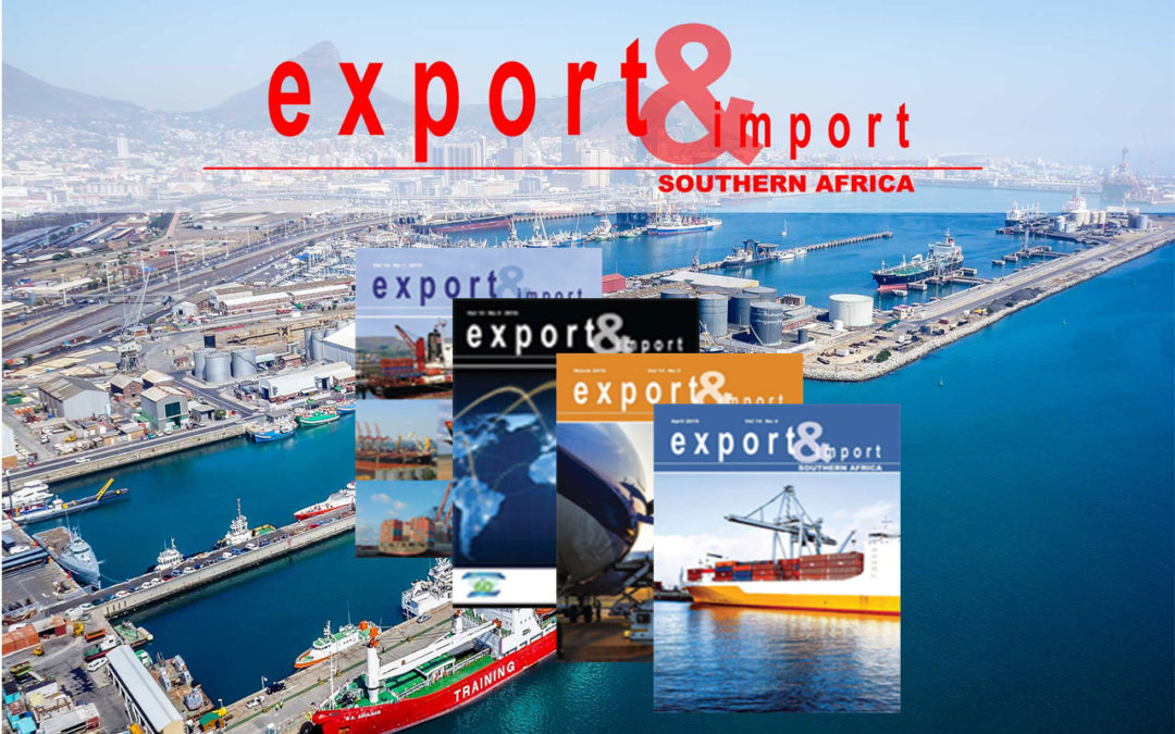 Export & Import Southern Africa – December 2018 Edition