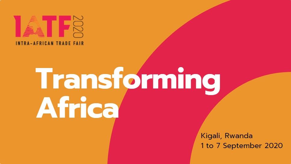 Intra Africa Trade Fair (IATF) 1 – 7 September 2020